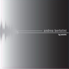 Electrica&Diamond выпустили альбом Andrea Bertolini