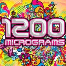 1200 Micrograms. Разноцветная музыка для космических людей