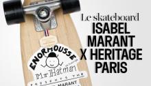 Скейтборд Isabel Marant x Heritage Paris