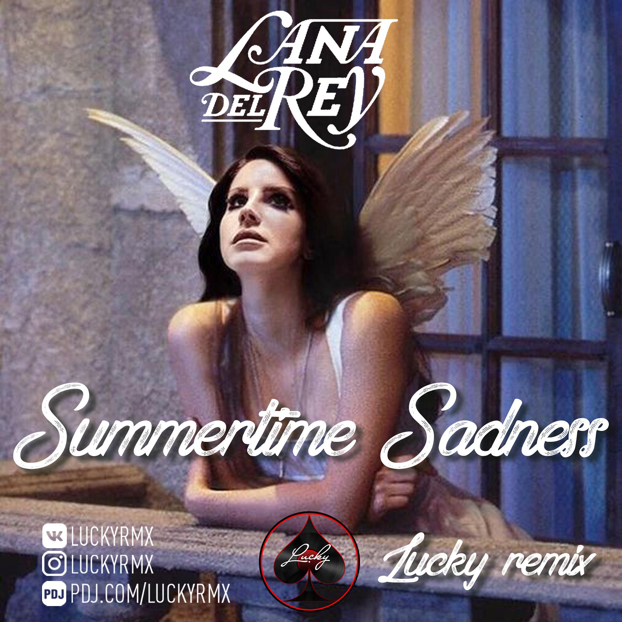 Lana Del Rey Summertime Sadness Lucky Remix